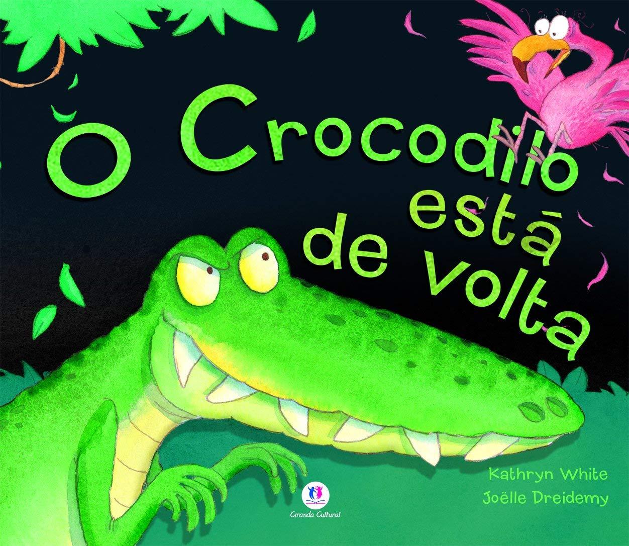 O CROCODILO ESTA DE VOLTA