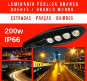 LUMINÁRIA PÚBLICA DE LED PARA POSTE 200W (CHIPS PHILIPS) BRANCO QUENTE / BRANCO MORNO / AMARELO QUATRO CHIPS