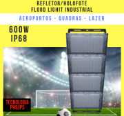 REFLETOR LED MODELO 2019 FLOOD LIGHT (TECNOLOGIA PHILIPS) 600W IP68 QUATRO MÓDULOS NUMBER TWO