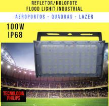 KIT 4 REFLETOR LED MODELO 2019 FLOOD LIGHT (TECNOLOGIA PHILIPS) 100W IP68 UM MÓDULO NUMBER TWO