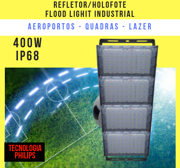 KIT 6 REFLETOR HOLOFOTE INDUSTRIAL MODELO 2019 FLOOD LIGHT (TECNOLOGIA PHILIPS) 400W QUATRO MÓDULOS NUMBER TWO
