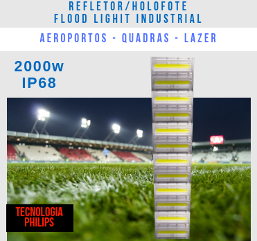 KIT COM REFLETOR LED MODELO 2019 FLOOD LIGHT (TECNOLOGIA PHILIPS) 2000W ALTA POTÊNCIA NUMBER THREE