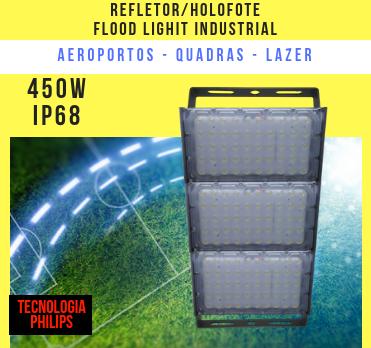 REFLETOR INDUSTRIAL MODELO 2019 FLOOD LIGHT (TECNOLOGIA PHILIPS) 450W TRÊS MÓDULOS NUMBER TWO