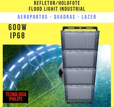 REFLETOR LED MODELO 2019 FLOOD LIGHT (TECNOLOGIA PHILIPS) 600W IP68 QUATRO MÓDULOS NUMBER TWO