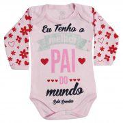Body Bebê Brincalhão Frases Eu Tenho o Melhor Pai do Mundo - RN ao G