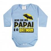 Body Pequenino Baby Frases Acho que meu Papai é o Batman - P ao G