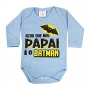 Body Manga Longa Pequenino Baby Frases Acho que meu Papai é o Batman - P ao G