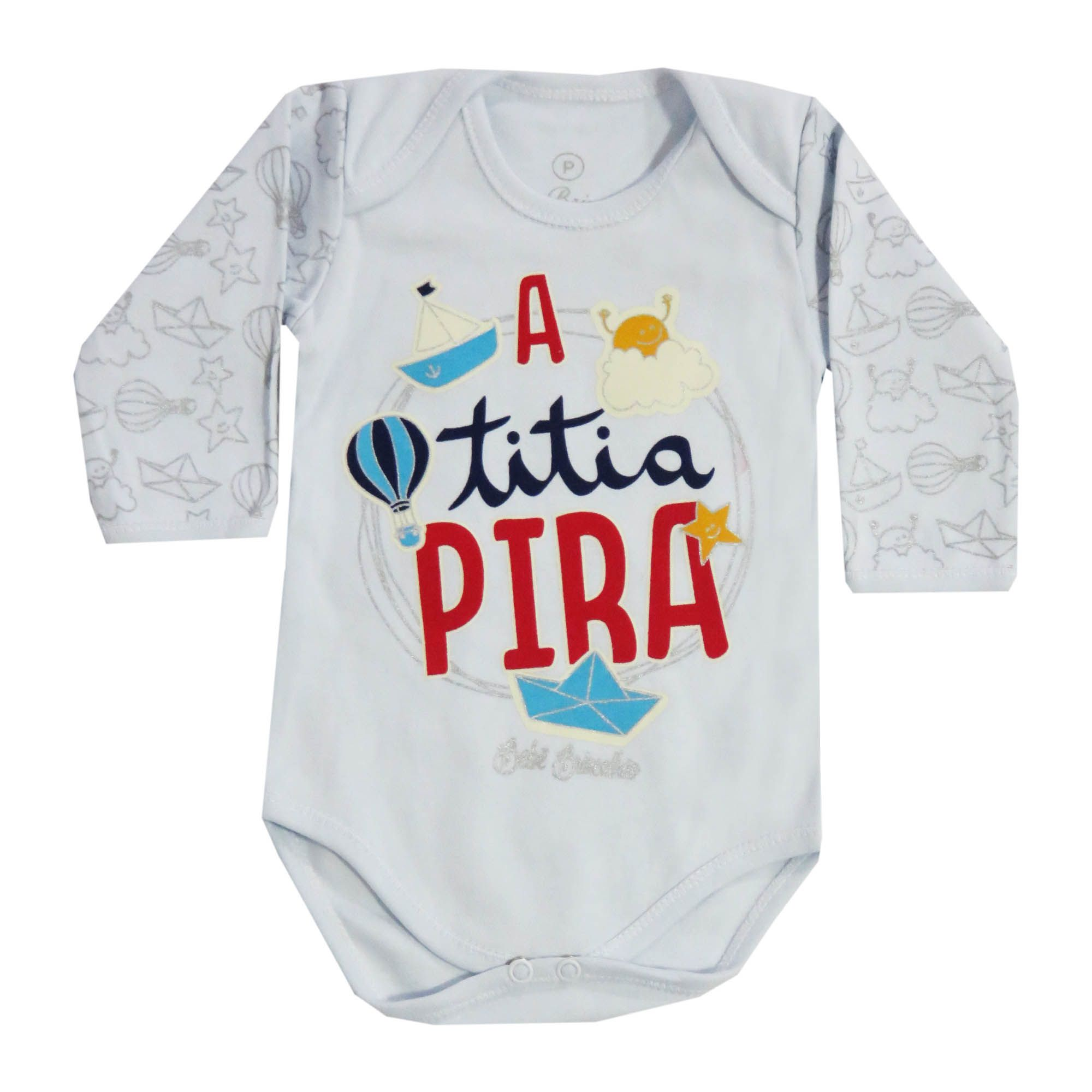 Body Bebê Brincalhão Frases A Titia Pira - P ao M