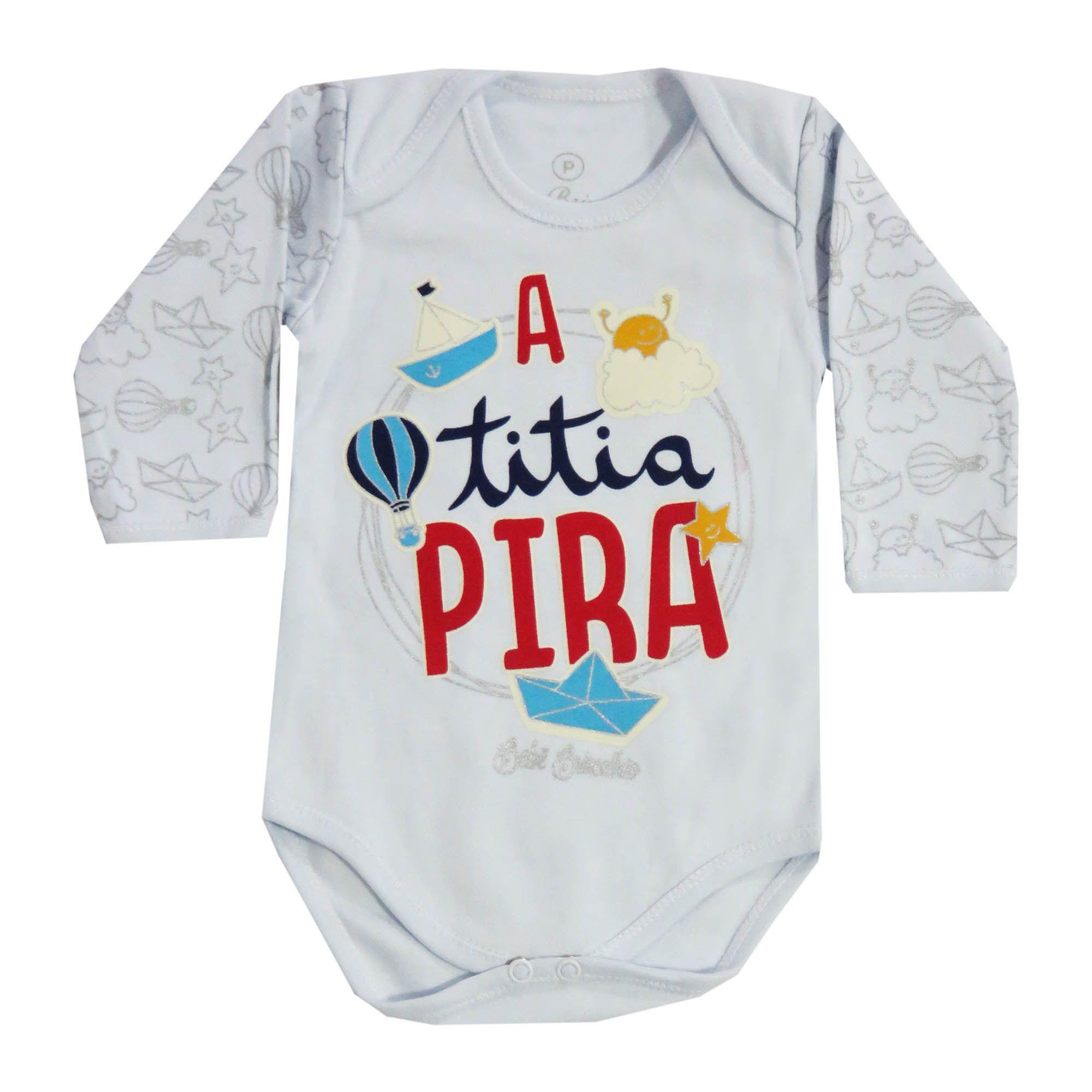 Body Manga Longa Bebê Brincalhão Frases A Titia Pira - P ao M