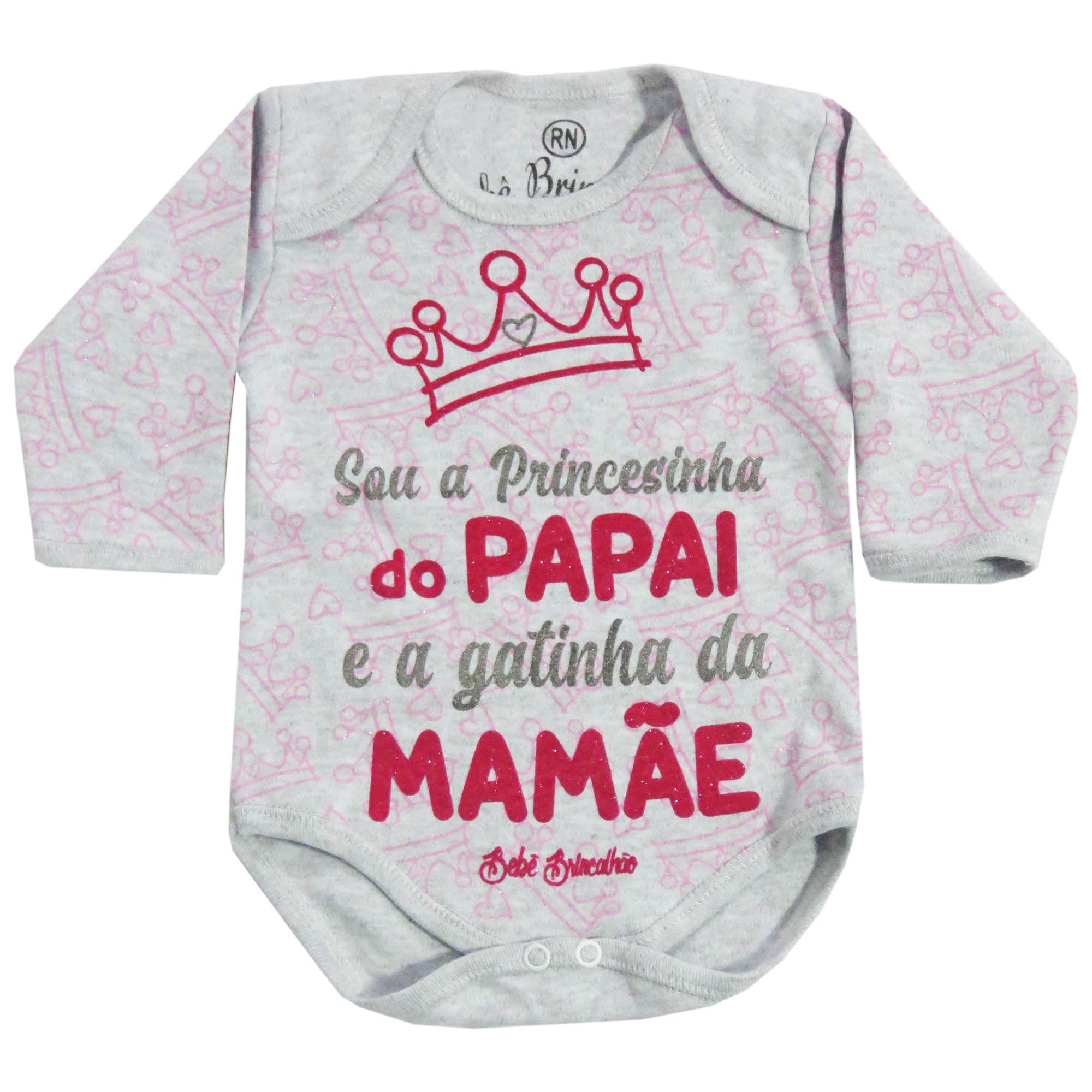 Body Manga Longa Bebê Brincalhão Frases Sou a Princesinha do Papai e a Gatinha da Mamãe - RN ao G