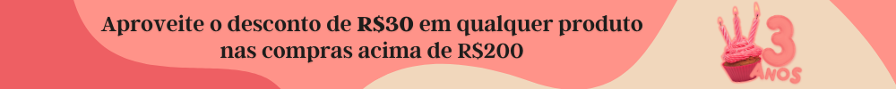R$30 de desconto em qualquer produto nas compras acima de R$200