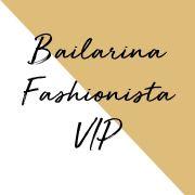 Bailarina Fashionista VIP
