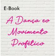 E-book A Dança e o Movimento Profético