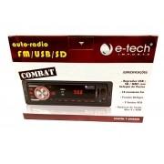 RADIO AUTOMOTIVO MP3 FM USB SD - AUTO-RÁDIO E-TECH COMBAT