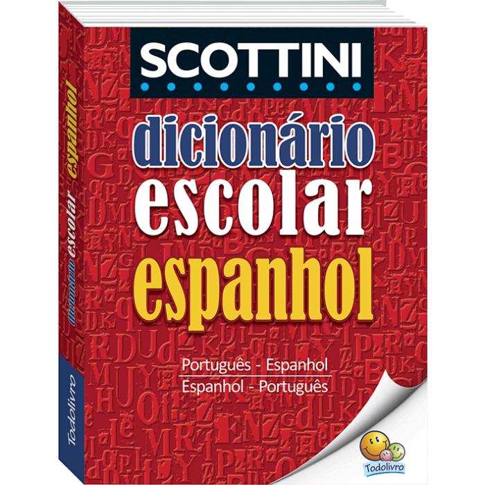 Dicionário espanhol SCOTTINI Todolivro