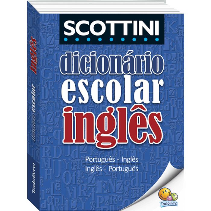 Dicionário inglês SCOTTINI Todolivro