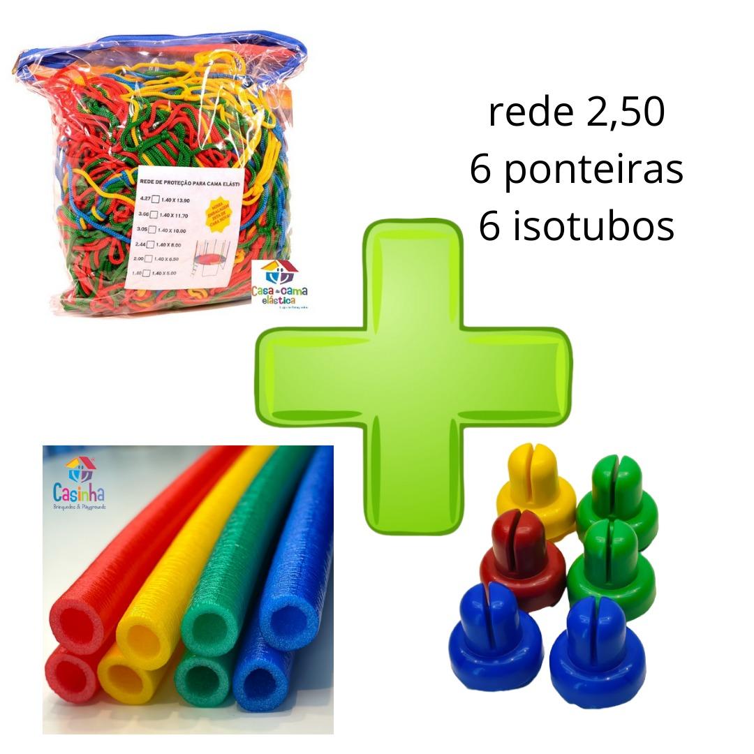 Kit  Acessórios Para Cama Elástica Rede De Proteção 2,44 / 2,50 + 6 isotubos + 6 Ponteiras