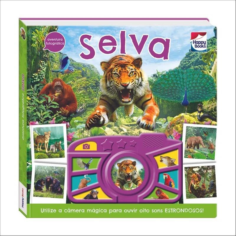 Livro Infantil Cartonado Com Som Aventura Fotográfica Selva Happy Books