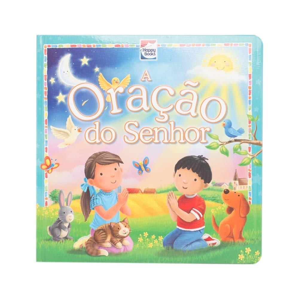 Livro Infantil Meu Primeiro Livro De Oração A Oração Do Senhor Happy Books
