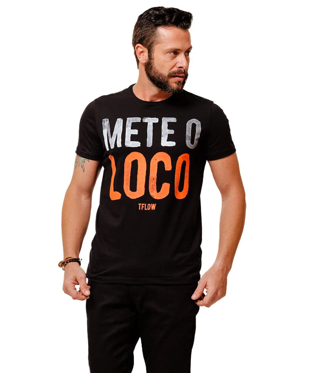 CAMISETA METE O LOCO PRETO - TFLOW