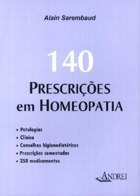 140 PRESCRIÇÕES EM HOMEOPATIA