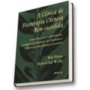A CLINICA DE FITOTERAPIA CHINESA BEM-SUCEDIDA