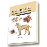 ANATOMIA DO CÃO - ATLAS PARA COLORIR