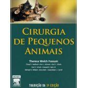 CIRURGIA DE PEQUENOS ANIMAIS - 2ª EDIÇÃO