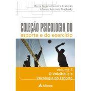 COL. PSICOLOGIA DO ESPORTE E DO EXERCICIO - O VOLEIBOL E A PSICOLOGIA
