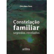 CONSTELAÇÃO FAMILIAR - SEGREDOS REVELADOS