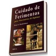 CUIDADO DE FERIMENTOS - PARA VETERINÁRIOS DE EQÜINOS