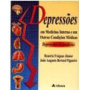 DEPRESSOES EM MEDICINA INTERNA E EM OUTRAS CONDIÇOES MEDICAS