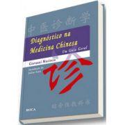 DIAGNOSTICO NA MEDICINA CHINESA - UM GUIA GERAL