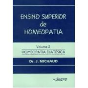 ENSINO SUPERIOR DE HOMEOPATIA - VOL. II