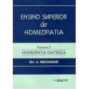 ENSINO SUPERIOR DE HOMEOPATIA - VOL. II