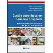 Gestao estrategica em Farmacia Hospitalar - Aplicaçao Pratica de