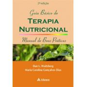 GUIA BÁSICO DE TERAPIA NUTRICIONAL - 2 EDIÇÃO
