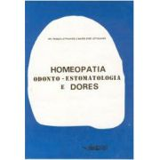 HOMEOPATIA, ODONTO - ESTOMATOLOGIA E DORES