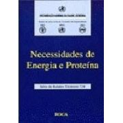 NECESSIDADES DE ENERGIA E PROTEINA
