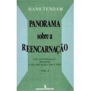 PANORAMA SOBRE A REENCARNAÇÃO - VOL. II