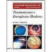 TRAUMATISMOS E EMERGENCIAS OCULARES