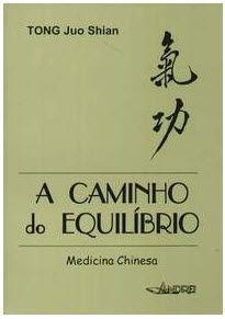 A CAMINHO DO EQUILÍBRIO PELA MEDICINA CHINESA