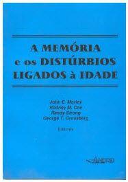 A MEMÓRIA E OS DISTÚRBIOS LIGADOS A IDADE