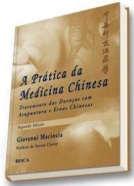 A PRATICA DA MEDICINA CHINESA