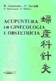 ACUPUNTURA EM GINECOLOGIA E OBSTETRICIA
