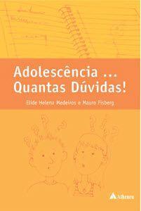 ADOLESCENCIA ... QUANTAS DUVIDAS