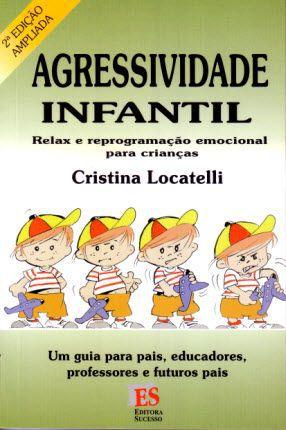 AGRESSIVIDADE INFANTIL - RELAX E REPROGRAMAÇÃO EMOCIONAL PARA CRIANÇAS