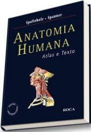 ANATOMIA HUMANA - ATLAS E TEXTO