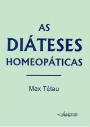 AS DIATESES HOMEOPATICAS