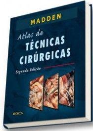 ATLAS DE TÉCNICAS CIRÚRGICAS